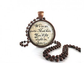 Alice-in-Wonderland-Cheshire-Cat-Were-All-Quite-Mad-Here-Quote-Glass-Antique-Copper-Necklace-Ball-Chain-0