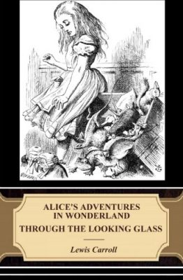 Alices-Adventures-in-Wonderland-Through-the-Looking-Glass-Illustrated-0