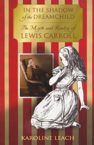 In-the-Shadow-of-the-Dreamchild-The-Myth-and-Reality-of-Lewis-Carroll-0
