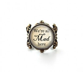 Were-All-Mad-Here-Alice-in-Wonderland-Quote-Ring-in-Vintage-Bronze-Filigree-Adjustable-Band-0
